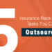 5 Back Office Tasks You Can Outsource to an Insurance Outsourcing Firm