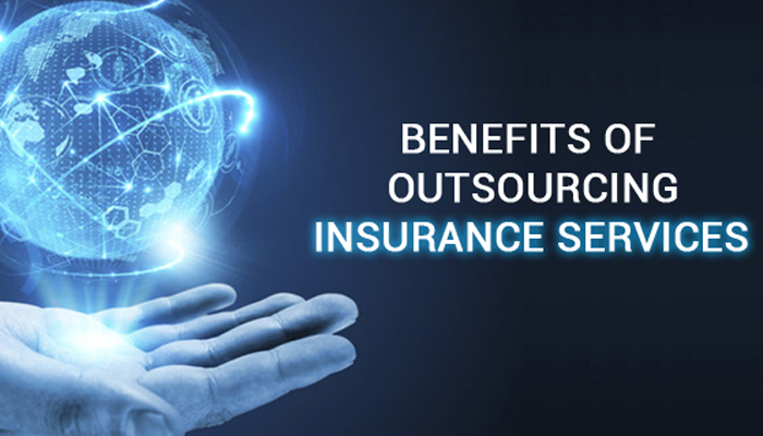 Benefits of Outsourcing Insurance Services