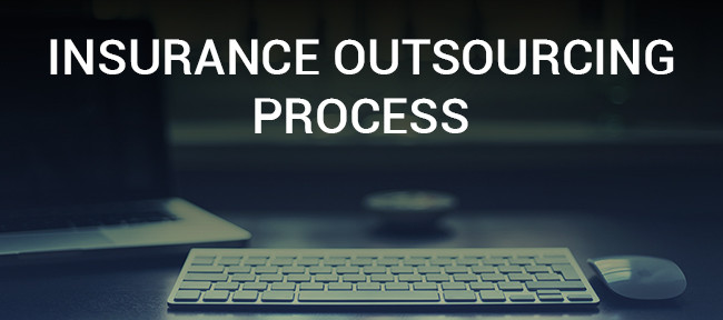 Insurance Outsourcing Process