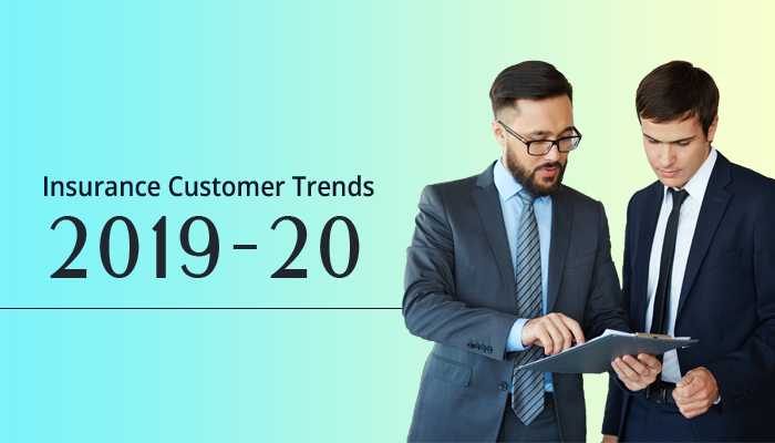 Insurance Customer Trends and Insurers Solutions